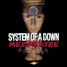 "System Of A Down – ""Mezmerize"" (LP)"