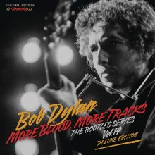 "Bob Dylan – ""More Blood, More Tracks: The Bootleg Series Vol. 14 (Deluxe Edition)"""