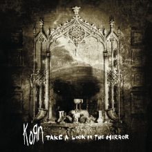 "Korn – ""Take A Look In The Mirror"" (LP)"