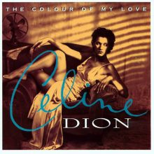 "Celine Dion – ""The Colour of My Love (Turquoise Vinyl)"" (LP)"
