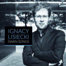 Ignacy Lisiecki – Swan Songs