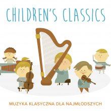 Various – Children's Classics – muzyka klasyczna dla najmłodszych