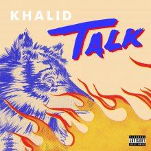 """Nowy singiel Khalida """"Talk""""! Drugi album artysty już w kwietniu"""