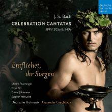 Bach: Celebration Cantatas – Blast Lärmen ihr Feinde, BWV 205a / Entfliehet ihr Sorgen, BWV 249a (Schäferkantate)