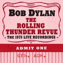 "Bob Dylan – ""The Rolling Thunder Revue: The 1975 Live Recordings"""