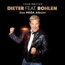 """Dieter Bohlen – """"Dieter feat. Bohlen (Das Mega Album)"""""""