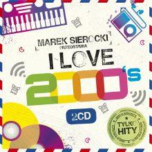 Marek Sierocki Przedstawia: I Love 2000's