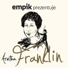 Empik Prezentuje: Aretha Franklin