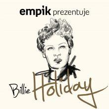 Empik Prezentuje: Billie Holiday