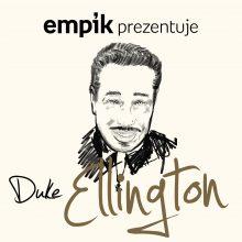 Empik Prezentuje: Duke Ellington