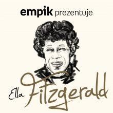 Empik Prezentuje: Ella Fitzgerald