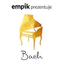 Empik Prezentuje: Bach