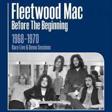 "Fleetwood Mac – ""Before the Beginning – 1968-1970 Rare Live & Demo Sessions (Remastered)"" (LP)"
