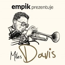 Empik Prezentuje: Miles Davis