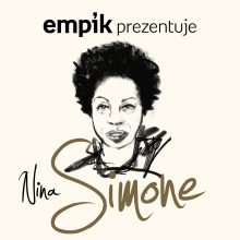 Empik Prezentuje: Nina Simone