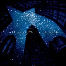 "Prefab Sprout – ""Andromeda Heights (Remastered)"" (LP)"