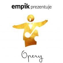 Empik Prezentuje: Opery