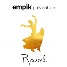 Empik Prezentuje: Ravel