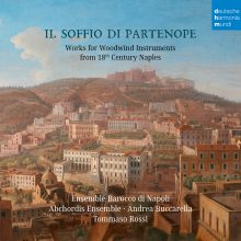 Il soffio di Partenope – Music for Woodwinds from 18th Century Naples