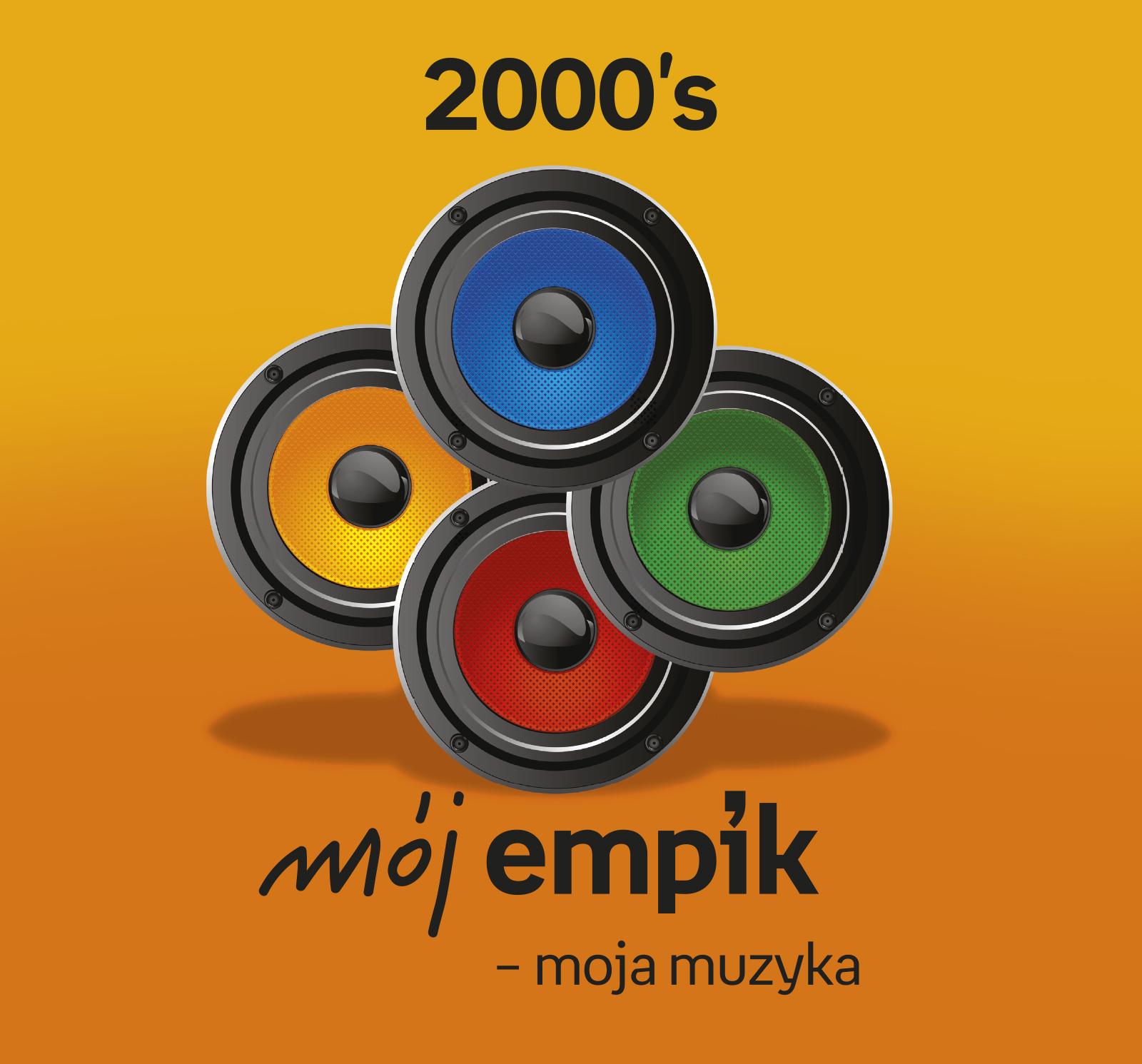 Mój Empik – moja muzyka: 2000's