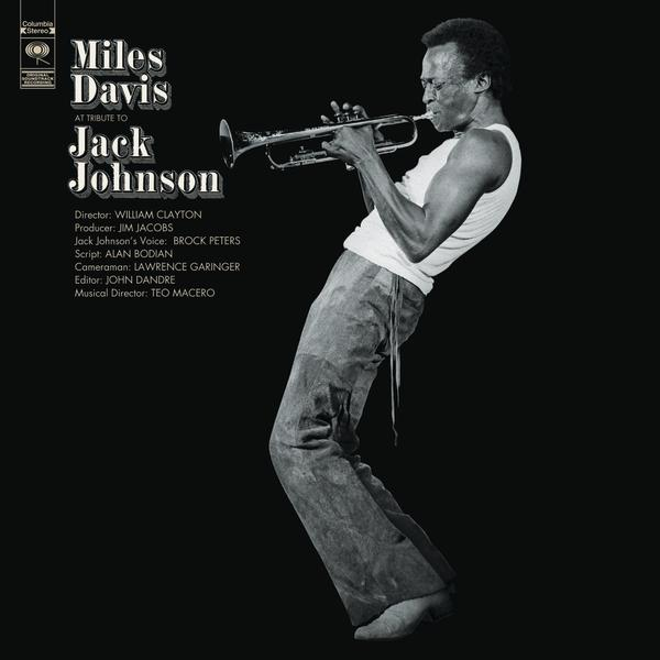 "Miles Davis – ""A Tribute To Jack Johnson"" (LP)"