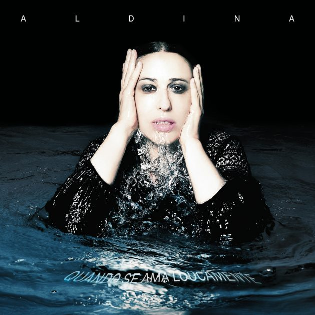 ALDINA_QuandoSeAmaLoucamente_COVER_PRESS