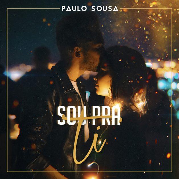 Paulo Sousa - Sou Pra Ti