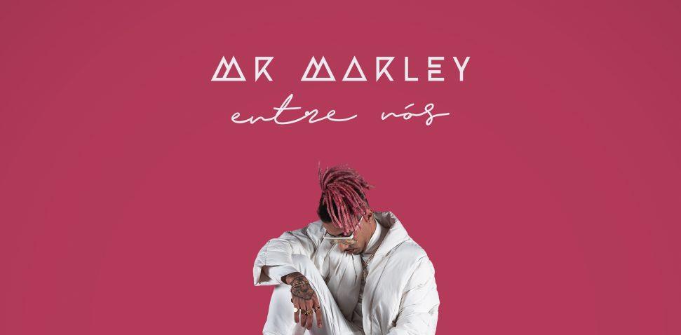 Mr Marley_Entre Nós
