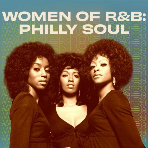 Women of R&B: Philly Soul playlist