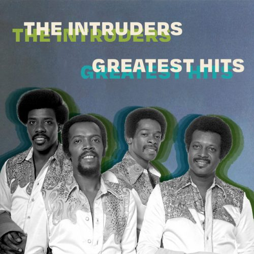 The Intruders: Greatest Hits playlist