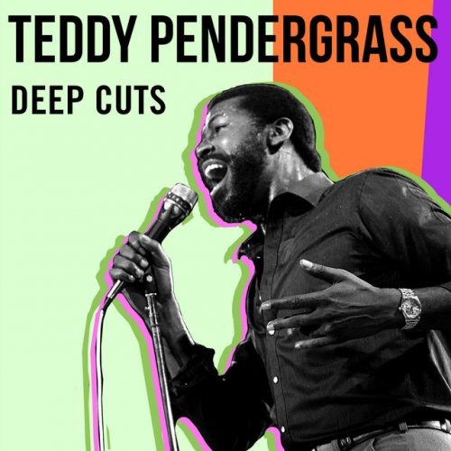 Teddy Pendergrass: Deep Cuts playlist