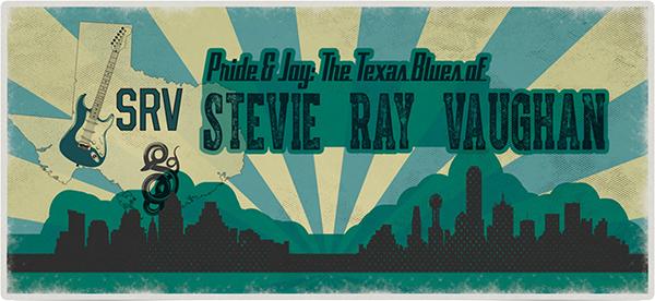 Pride & Joy: The Texas Blues of Stevie Ray Vaughan