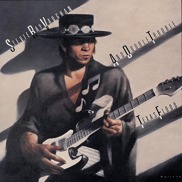 Stevie Ray Vaughan and Double Trouble - Texas Flood