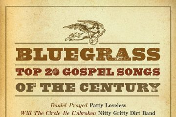 Bluegrass Top 20 Gospel Songs Of The Century thumbnail