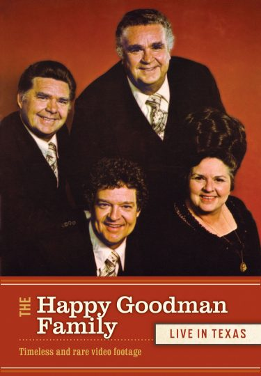 The Happy Goodman Family: Live In Texas album cover