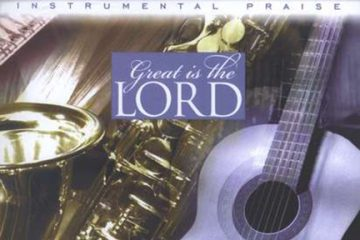 Instrumental Praise Vol 2: Great Is Lord – Sax And Guitar thumbnail