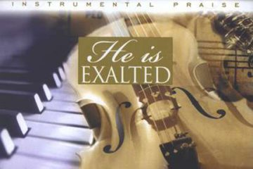Instrumental Praise Vol 3: He Is Exalted – Piano And Cello thumbnail