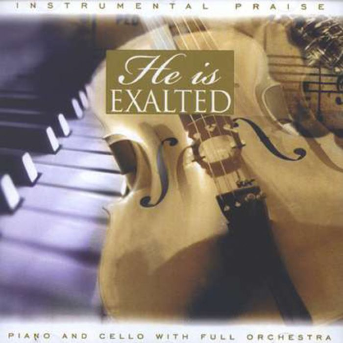 Instrumental Praise Vol 3: He Is Exalted – Piano And Cello album cover