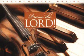 Instrumental Praise: Praise The Lord thumbnail