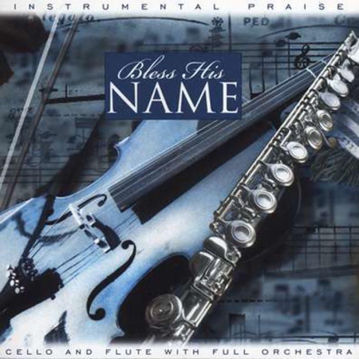 Instrumental Praise: Bless His Name album cover