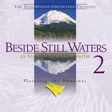 Beside Still Waters Vol 2