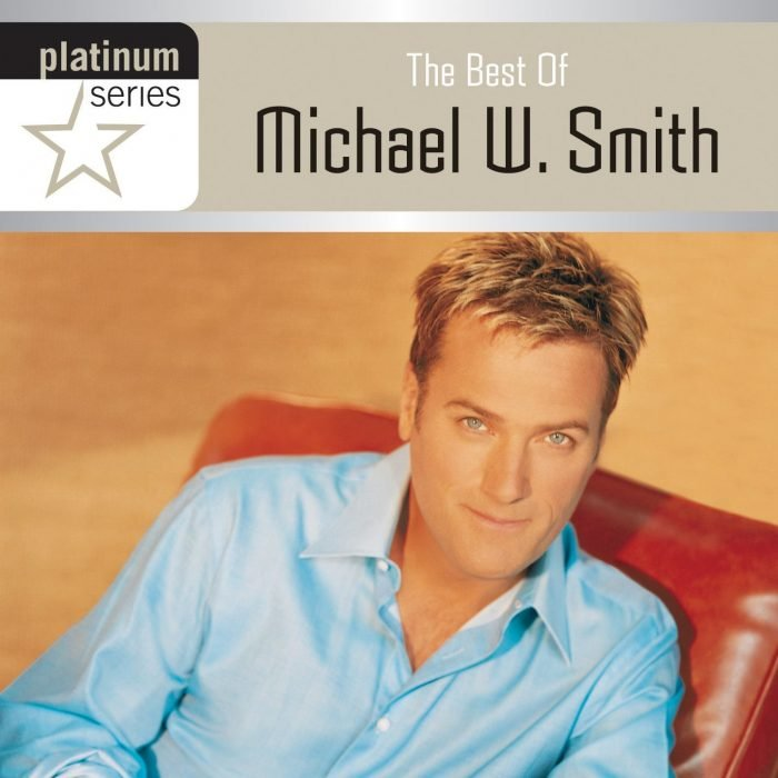 Platinum Series: Best Of Michael W. Smith album cover