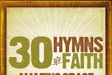 30 Hymns Of The Faith: Amazing Grace thumbnail