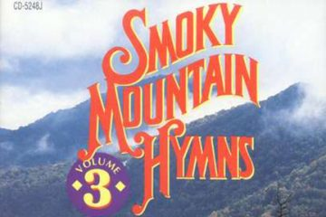 Smoky Mountain Hymns Vol 3 thumbnail