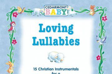 Loving Lullabies thumbnail