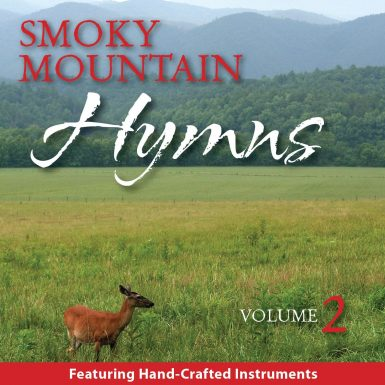 Smoky Mountain Hymns 2