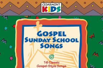 Gospel Sunday School Songs thumbnail