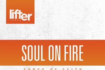 Soul On Fire – Songs Of Faith thumbnail