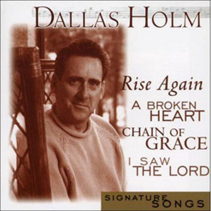 Signature Songs: Dallas Holm album cover