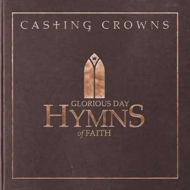 Glorious Day – Hymns of Faith
